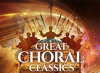Great Choral Classics at The Royal Albert Hall